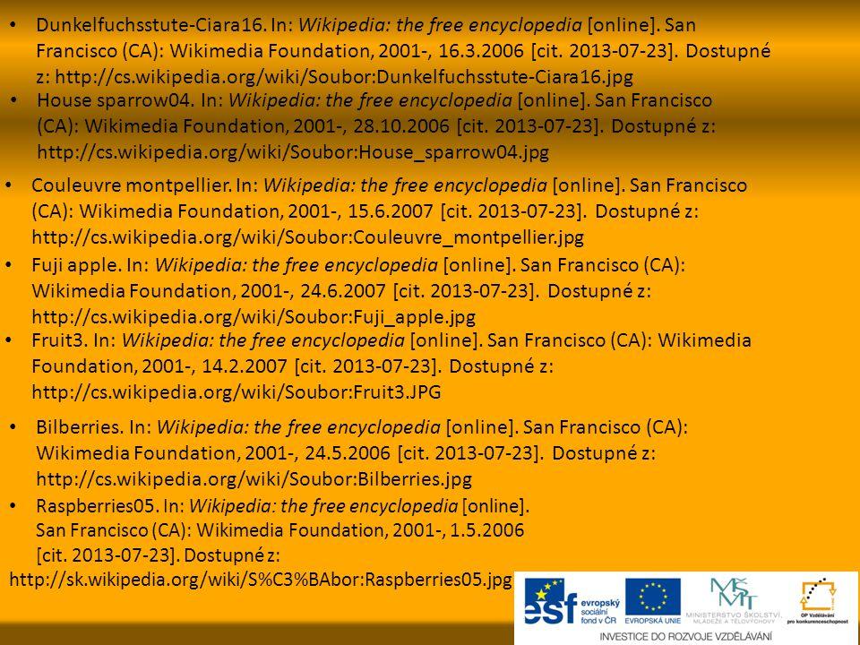 Dunkelfuchsstute-Ciara16. In: Wikipedia: the free encyclopedia [online]. San Francisco (CA): Wikimedia Foundation, 2001-, 16.3.2006 [cit. 2013-07-23]. Dostupné z: http://cs.wikipedia.org/wiki/Soubor:Dunkelfuchsstute-Ciara16.jpg